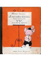 A muzsikás kismalac - Verses állatmesék - Kormos István - Régikönyvek