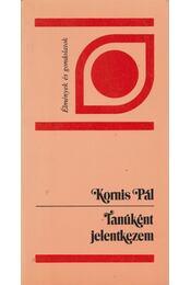 Tanúként jelentkezem - Kornis Pál - Régikönyvek