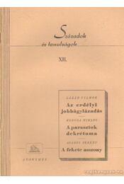 Századok és tanulságok XII. - Koroda Miklós, Agárdi Ferenc, Lázár Vilmos - Régikönyvek