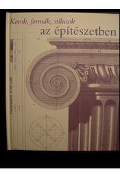 Korok, formák, stílusok az építészetben - Régikönyvek
