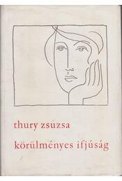 Körülményes ifjúság - Thury Zsuzsa - Régikönyvek