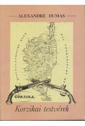 Korzikai testvérek / Herminie - Régikönyvek
