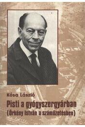 Pisti a gyógyszergyárban - Kósa László - Régikönyvek