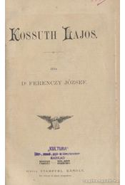 Kossuth Lajos - Régikönyvek