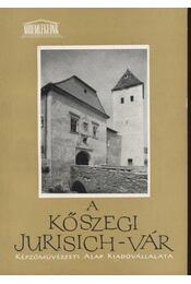 A kőszegi Jurisich-vár - Régikönyvek