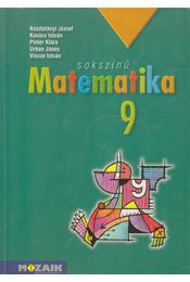 Sokszínű matematika 9 - Kovács István, Urbán János, Vincze István, Kosztolányi József, Pintér Klára - Régikönyvek