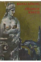 Cézárok kertje - Kovai Lőrinc - Régikönyvek