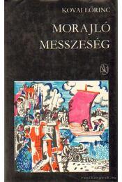Morajló messzeség - Kovai Lőrinc - Régikönyvek