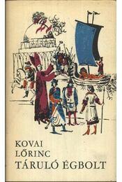 Táruló égbolt I-II. - Kovai Lőrinc - Régikönyvek