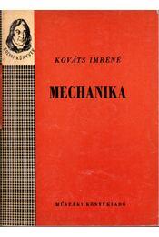 Mechanika - Kováts Imréné - Régikönyvek