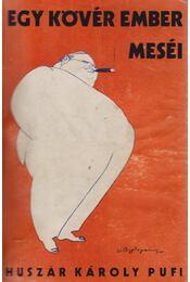 Egy kövér ember meséi (dedikált) - Régikönyvek