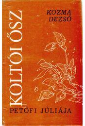 Koltói ősz (dedikált) - Kozma Dezső - Régikönyvek