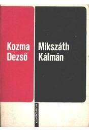 Mikszáth Kálmán - Kozma Dezső - Régikönyvek
