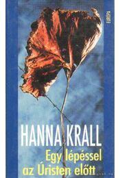 Egy lépéssel az Úristen előtt - Krall, Hanna - Régikönyvek