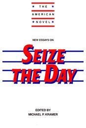 New Essays on Seize the Day - KRAMER, MICHAEL P, (ed) - Régikönyvek