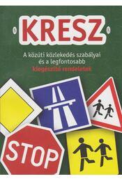 KRESZ - Hack Emil - Régikönyvek