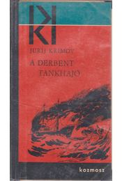 A Derbent tankhajó - Krimov, Jurij - Régikönyvek