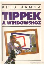 Tippek a Windowshoz - Kris Jamsa - Régikönyvek