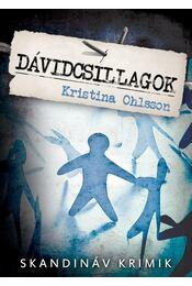 Dávidcsillagok - Kristina Ohlsson - Régikönyvek