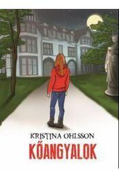 Kőangyalok - Kristina Ohlsson - Régikönyvek