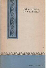 Az olajárus és a kurtizán - Kuan Han-Csing - Régikönyvek