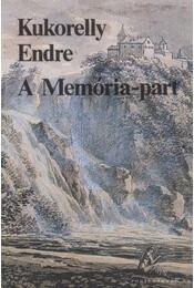 A Memória-part - Kukorelly Endre - Régikönyvek
