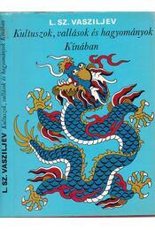 Kultuszok, vallások és hagyományok Kínában - Régikönyvek