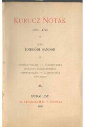 Kurucz nóták 1700-1720 - Endrődi Sándor - Régikönyvek