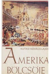 Amerika bölcsője - Kutasi Kovács Lajos - Régikönyvek