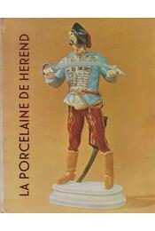 La porcelaine de Herend (dedikált) - Régikönyvek