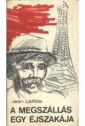 A megszállás egy éjszakája - Laffitte, Jean - Régikönyvek