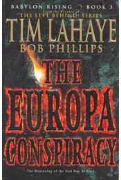 The Europe Conspiracy - LaHaye, Tim - Régikönyvek