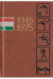 Három évtized sportja 1945-1975 (mini) - Lakatos György, Kutas István - Régikönyvek
