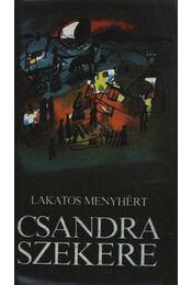 Csandra szekere - Lakatos Menyhért - Régikönyvek