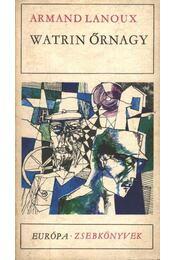 Watrin őrnagy - Lanoux, Armand - Régikönyvek