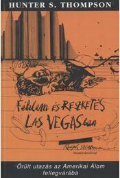 Félelem és reszketés Las Vegasban - Régikönyvek