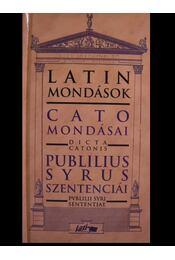 Cato mondásai-Publilius Syrus szentenciái - Régikönyvek