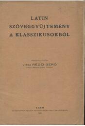 Latin szöveggyüjtemény a klasszikusokból - Régikönyvek