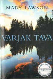 Varjak tava - LAWSON,MARY - Régikönyvek