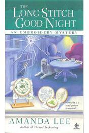 The Long Stitch Good Night - LEE, AMANDA - Régikönyvek