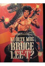Ki ölte meg Bruce Lee-t? - Régikönyvek