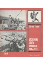 Légvédelmi tüzércsapatok 1945-1958 - Régikönyvek