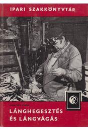 Lánghegesztés és lángvágás - Lehoczky Csaba - Régikönyvek