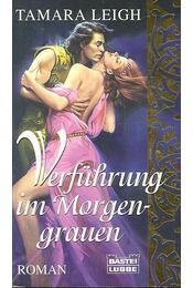 Verführung im Morgengrauen - LEIGH, TAMARA - Régikönyvek