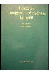 Fejezetek a magyar leíró nyelvtan köréből - Régikönyvek