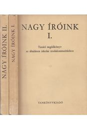 Nagy íróink I-II. kötet - Lengyel Dénes, Balogh László, Makay Gusztáv, Megyer Szabolcs, Beke Albert - Régikönyvek