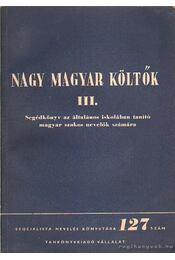 Nagy magyar költők III. - Lengyel Dénes - Régikönyvek