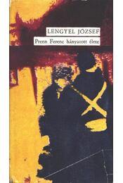 Prenn Ferenc hányatott élete - Lengyel József - Régikönyvek