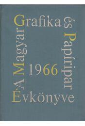 A Magyar Grafika és a Papíripar Évkönyve 1966. - Lengyel Lajos - Régikönyvek