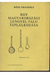 Egy magyarországi lengyel falu táplálkozása - Régikönyvek